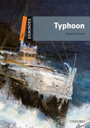 Dominoes: Two: Typhoon de Joseph Conrad