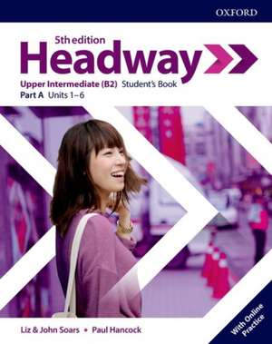 Headway: Upper-Intermediate: Student's Book A with Online Practice