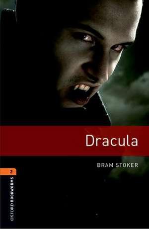 Oxford Bookworms Library: Level 2:: Dracula de Bram Stoker