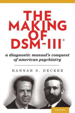 The Making of DSM-III