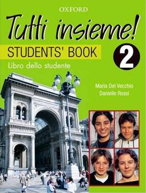 TUTTI insieme!: Part 2: Student's Book