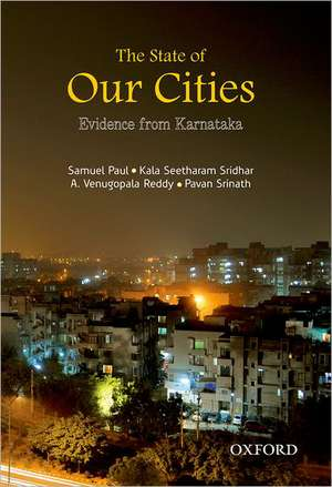 The State of Our Cities: Evidence from Karnataka de Samuel Paul