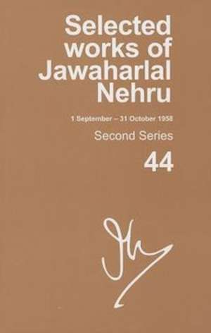 Selected Works of Jawaharlal Nehru (1 September-31 October 1958)