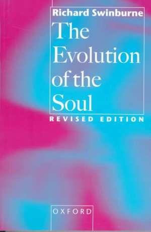 The Evolution of the Soul de Richard Swinburne