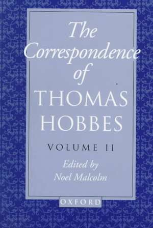 The Correspondence of Thomas Hobbes: Volume II: 1660-1679 de Thomas Hobbes