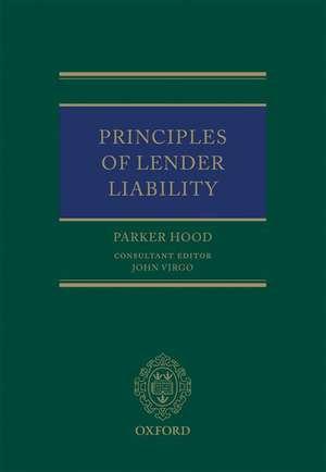 Principles of Lender Liability de Parker Hood