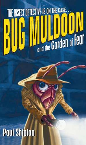 Rollercoasters: Bug Muldoon and the Garden of Fear Reader