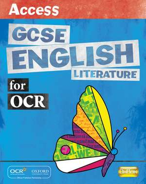 Access GCSE English Literature for OCR Student Book