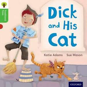 Oxford Reading Tree Traditional Tales: Level 2: Dick and His Cat