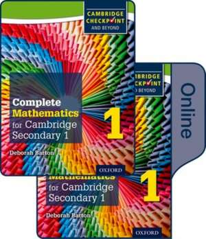 Complete Mathematics for Cambridge Lower Secondary Book 1: Print and Online Student Book de Deborah Barton