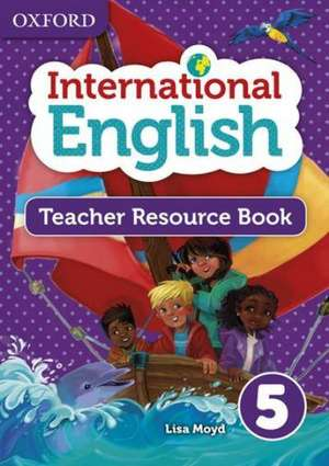 Oxford International Primary English Teacher Resource Book 5 de Mady Musiol