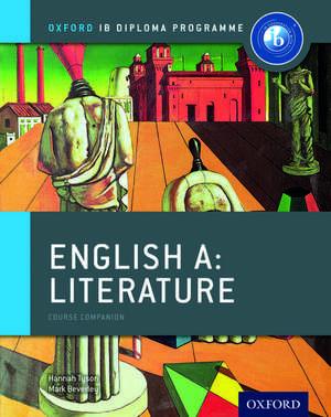 IB English A Literature Course Book: Oxford IB Diploma Programme de Hannah Tyson