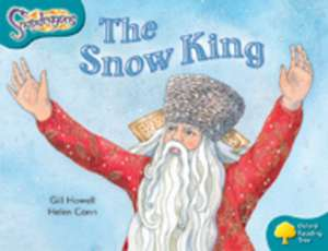 Oxford Reading Tree: Level 9: Snapdragons: The Snow King