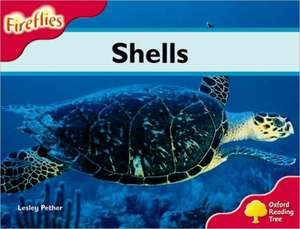 Oxford Reading Tree: Level 4: Fireflies: Shells