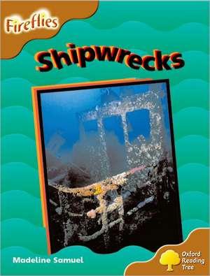 Oxford Reading Tree: Level 8: Fireflies: Shipwrecks