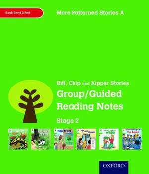 Oxford Reading Tree: Level 2: More Patterned Stories A: Group/Guided Reading Notes de Roderick Hunt