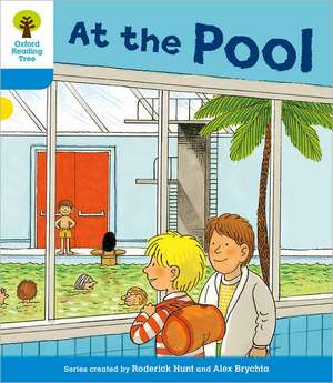 Oxford Reading Tree: Level 3: More Stories B: At the Pool de Roderick Hunt