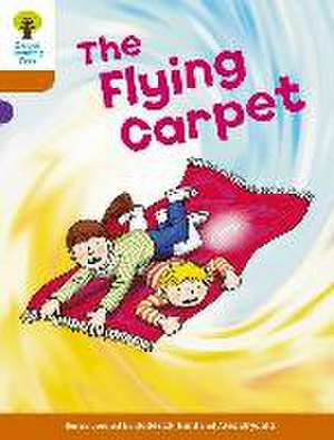 Oxford Reading Tree: Level 8: Stories: The Flying Carpet de Roderick Hunt