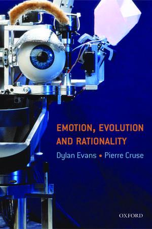 Emotion, Evolution and Rationality de Dylan Evans
