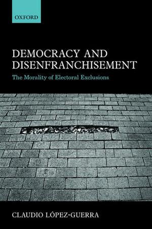 Democracy and Disenfranchisement