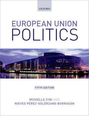 European Union Politics de Michelle Cini
