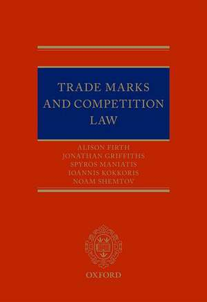 Trade Marks and Competition Law de Alison Firth