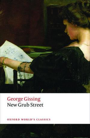 New Grub Street de George Gissing