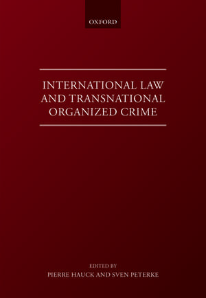 International Law and Transnational Organised Crime imagine