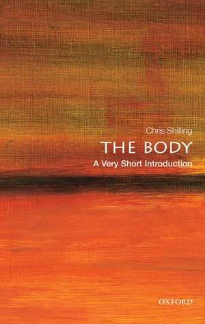 The Body: A Very Short Introduction