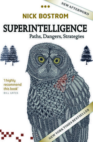 Superintelligence: Paths, Dangers, Strategies de Nick Bostrom