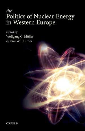 The Politics of Nuclear Energy in Western Europe