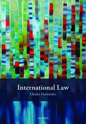 International Law de Gleider Hernández