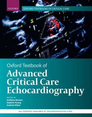 Oxford Textbook of Advanced Critical Care Echocardiography de Anthony McLean