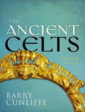 The Ancient Celts, Second Edition de Barry Cunliffe