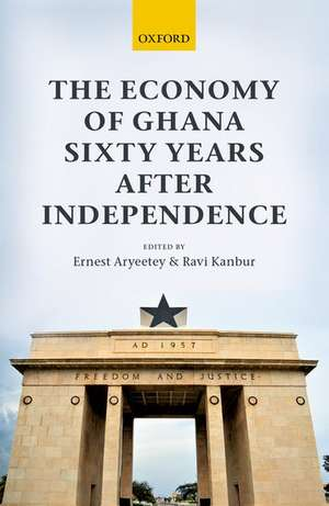 The Economy of Ghana Sixty Years after Independence