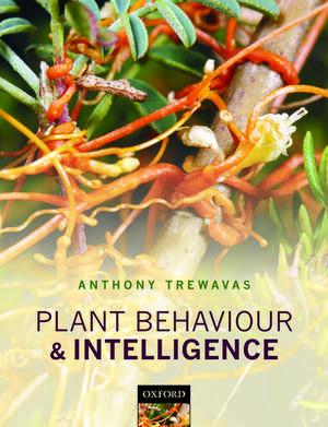 Plant Behaviour and Intelligence de Anthony Trewavas