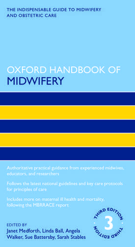 Oxford Handbook of Midwifery 3e de Janet Medforth
