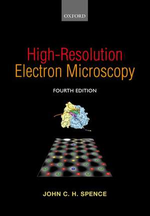 High-Resolution Electron Microscopy de John C. H. Spence