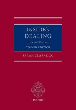 Insider Dealing: Law and Practice de Sarah Clarke QC
