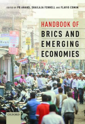 Handbook of BRICS and Emerging Economies de PB Anand