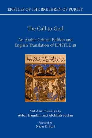 The Call to God: An Arabic Critical Edition and English Translation of Epistle 48 de Abbas Hamdani