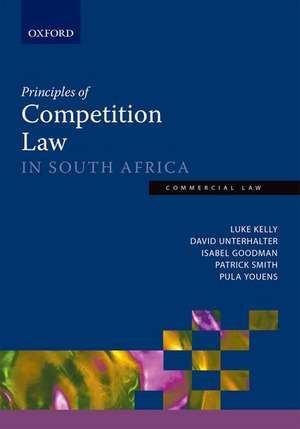Principles of Competition Law in South Africa de Luke Kelly