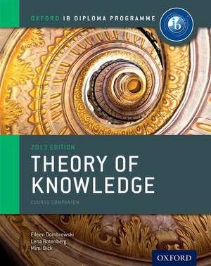 Oxford IB Diploma Programme: Theory of Knowledge Course Companion de Eileen Dombrowski