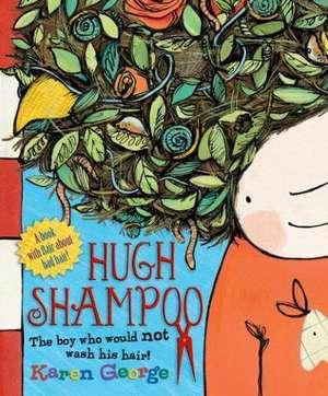 Hugh Shampoo