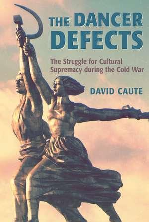The Dancer Defects de David Caute