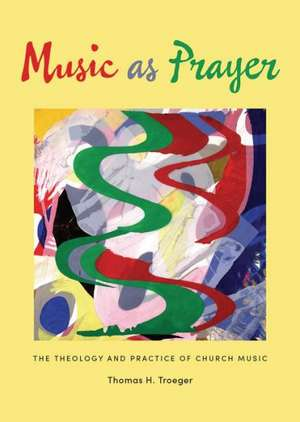 Music as Prayer