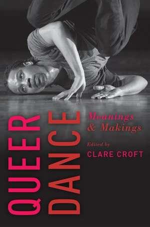 Queer Dance de Clare Croft