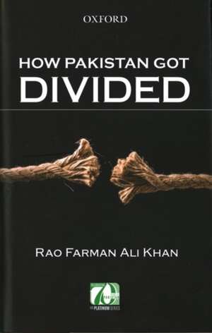 How Pakistan Got Divided