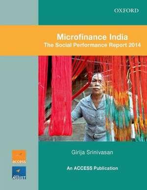 Microfinance India:  The Social Performance Report 2014 de ACCESS Development Services