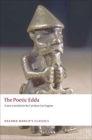 The Poetic Edda de Carolyne Larrington